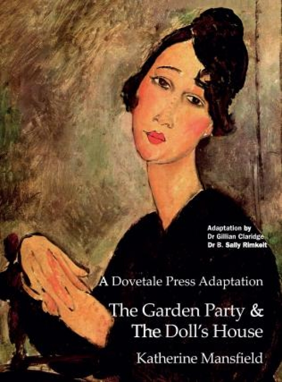 A Dovetale Press Adaptation The Garden Party and The Doll's House